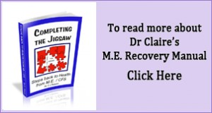 ME Recovery Manual by Dr Claire Bowen - Click here to buy online
